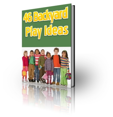 Product picture 46 Backyard Play Ideas For Children