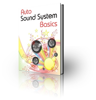 Product picture Auto Sounds  System Basics